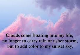 Cloud Quotes Beauteous Great Quotes About Clouds That You Surely Love EnkiQuotes