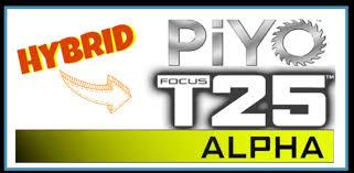 piyo t25 alpha hybrid