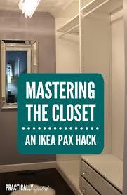 mastering the closet an ikea pax practicallyspoiled com