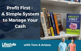 Simple Products Profit Profit First A Simple System To Manage Your Cash Tom