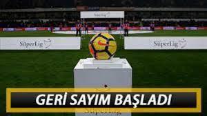 Türkiye Süper Lig maçları ne zaman başlayacak?