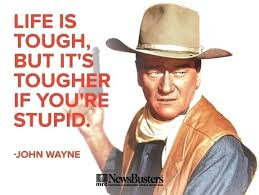 John Wayne Quote Life Is Hard Extraordinary John Wayne Quotes John Wayne Quotes About Life