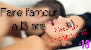 J AI FAIT L AMOUR 13 ANS. MESSAGE ANONYME 1 YouTube