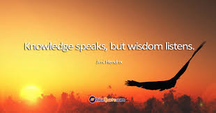 Wisdom Quotes Adorable Wisdom Quotes Knowledge Speaks But Wisdom Listens LikeQuote