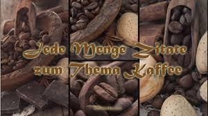 Kaffee Sprüche Und Zitate Kaffeeseite