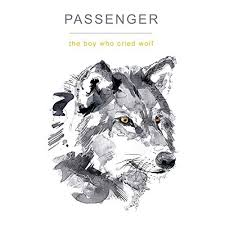 Small Picture The Boy Who Cried Wolf Passenger Amazoncouk MP3 Downloads