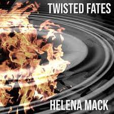 Twisted Fates by Helena Mack on MP3, WAV, FLAC, AIFF & ALAC at Juno Download