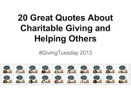 Philanthropy Quotes Simple 48 Great Quotes About Charitable Giving And Helping Others