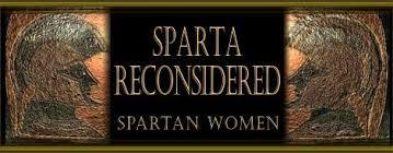 sparta reconsidered spartan women  scandalous spartan women bullet
