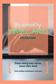 Bi Weekly Time Card Calculator With 2 Unpaid Daily Breaks A Board