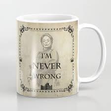 dowager countess es downton abbey coffee mug downton abbey party downton abbey gift lady violet crawley e party downton maggiesmith strong