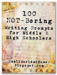 best essay writing prompts images essay writing could be good for most ages smallworld 100 not boring writing prompts for middle and high schoolers