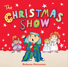 The Christmas Show Book By Rebecca Patterson Official Publisher