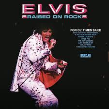 <b>Elvis Presley</b> - Raised On Rock/For Ol' Times Sake (<b>180</b> Gram ...