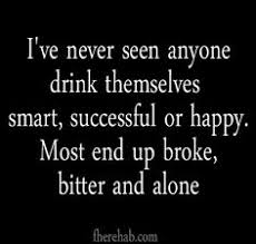 Alcoholic Quotes Simple Quotes About Alcohol Addiction Please Follow Www