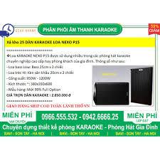 Xả kho 25 cặp Loa Karaoke NEXO P15