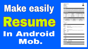How To Make Resume Cv In Android Mobile Youtube