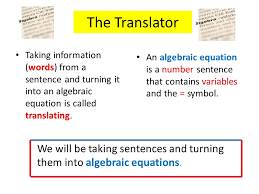 the translator taking information words from a sentence and turning it into an algebraic