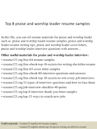 Top 8 praise and worship leader resume samples In this file, you can ref  resume ...