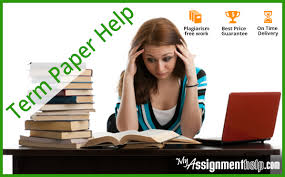 term paper help myassignmenthelp com my assignment help term paper help
