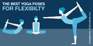 the 10 best yoga poses for flexibility