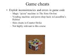 Cheats For Vending Machines Unique CS 48 Security Practicum Lecture 48 Online PC Games And Their