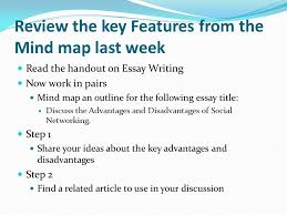 or where do i begin review the key features from the mind map  review the key features from the mind map last week the handout on essay writing