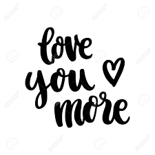 The Hand Drawing Quote Love You More In A Trendy Calligraphic