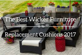 The Best Wicker Furniture Replacement Cushions 2017