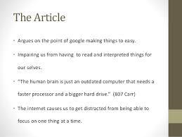 google making us stupid essay google making us stupid