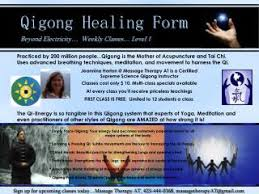PPT - Qigong Healing Form Beyond Electricity… Weekly Classes… Level 1  PowerPoint Presentation - ID:5193792