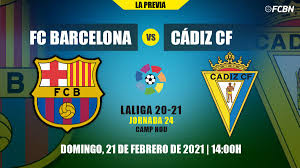 All what need to know of the FC Barcelona-Cádiz of LaLiga