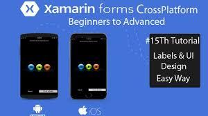 Xamarin Forms Ui Design Xamarin Forms Labels And Ui Design Tutorial 15