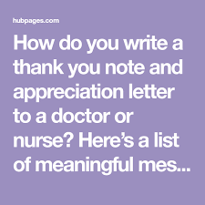 Thank You Notes For Nurses How To Write Thank You Notes For Doctors And Nurses Abc Thank