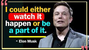 Elon Musk Quotes Cinemapichollu