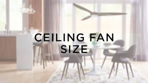 ceiling fan sizing guide how to choose ceiling fan size lamps plus