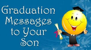 Graduation Quotes For Son Delectable Graduation Messages To Son Graduation Wishes For My Son