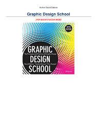 Graphic Design School Book Pdf Pdf Download Graphic Design School Full Ebook By David Dabner