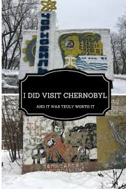 17 best ideas about chernobyl today chernobyl that s how i found myself in kiev the capital of ukraine in the