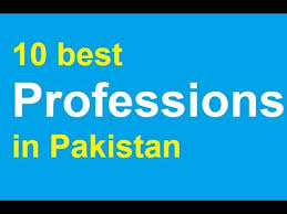 Best Professions Top 10 Professions In Pakistan Urdu Hindi