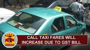 Call Taxi Fares Will Increase Due To Gst Bill Thanthi Tv Youtube