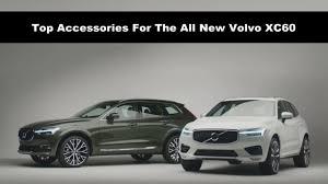 2018 volvo accessories. perfect volvo top accessories for the all new 2018 volvo xc60 inside volvo accessories o