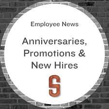 Employee News Employee News New Hires Promotions Anniversaries Shiel Sexton