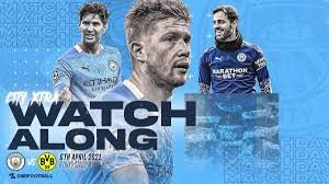 UEFA Champions League Final Stage - Live Reporting for Manchester City vs  Borussia Dortmund April 06, 2021