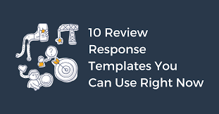 Use Templates Top 10 Review Response Templates