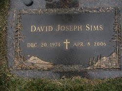 David Joseph Sims (1974-2006) - Find A Grave Memorial