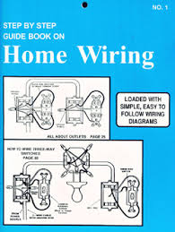 electrical wiring books step by step guide to home wiring