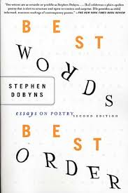 best words best order essays on poetry by stephen dobyns