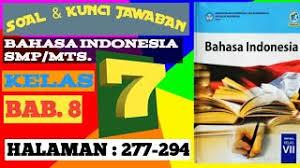 Check spelling or type a new query. Soal Kunci Jawaban Bahasa Indonesia Smp Mts Kelas 7 Halaman 277 294 Bab 8 Youtube