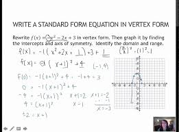 66 write a standard form equation in vertex 3 1 you of parabola maxresde standard form